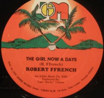 Robert Ffrench The Girl Now A Days